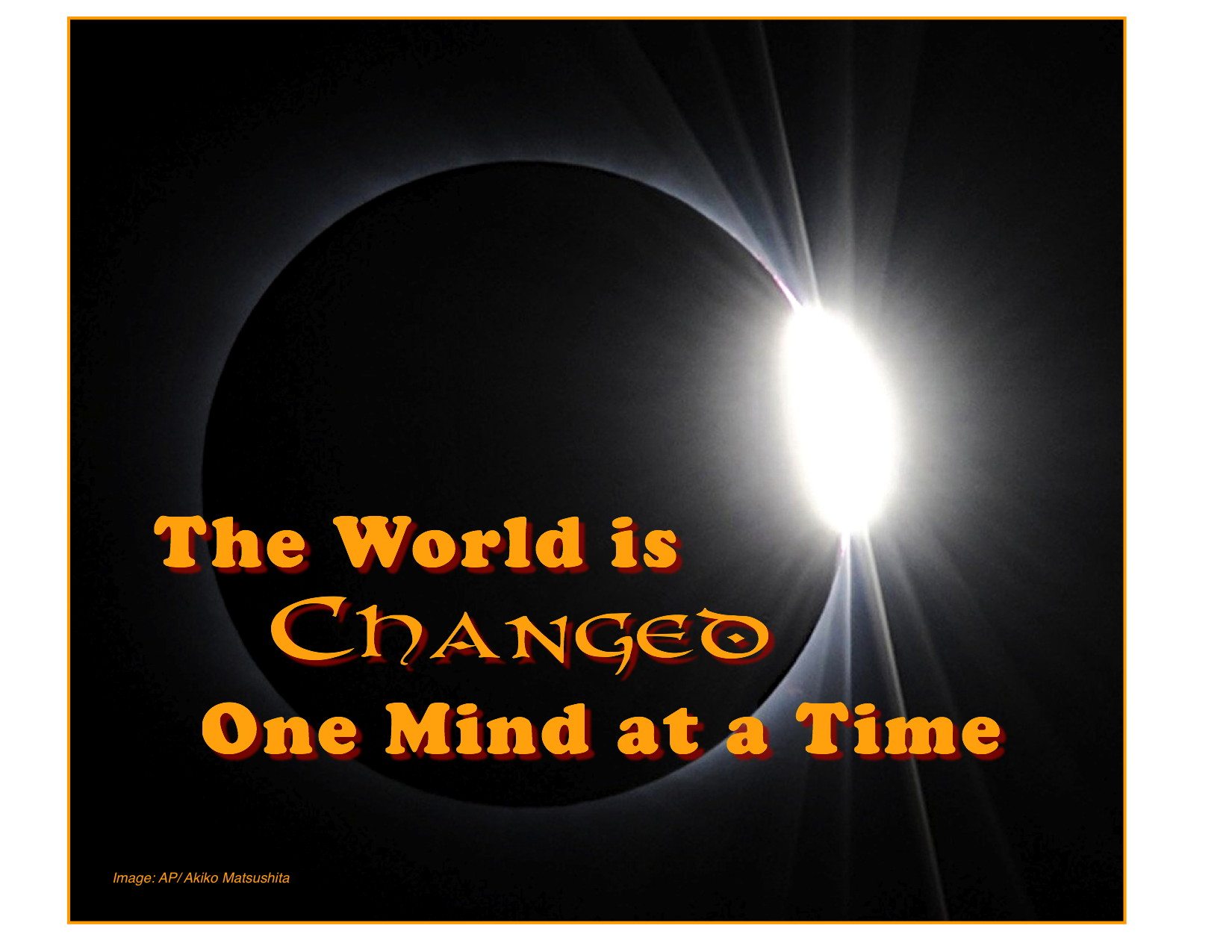 the_world_is_changed_one_mind_at_a_time-copy