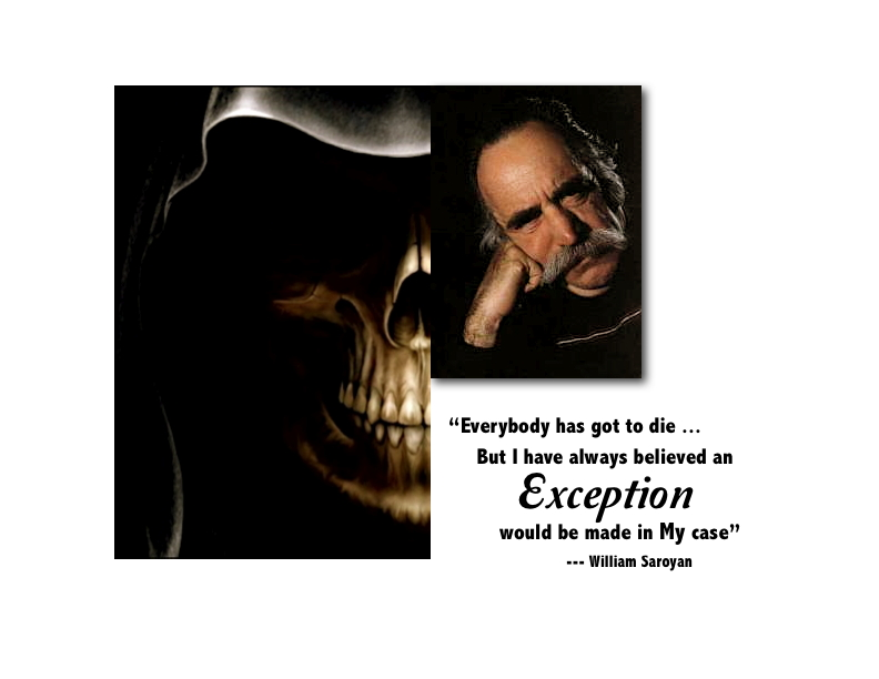 EXCEPTION_WILLIAM_SAROYAN