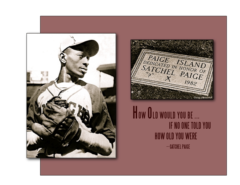 HOW_OLD_SATCHEL PAIGE